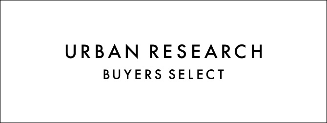 URBAN RESEARCH BUYERS SELECT